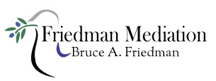 Bruce Friedman Mediation